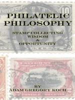 Philatelic Philosophy: Stamp Collecting Wisdom & Opportunity
