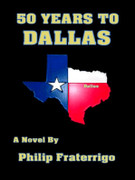 50 Years to Dallas