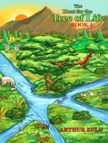 The Hunt for the Tree of Life: Book One