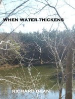 When Water Thickens