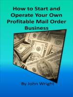 How to Start and Operate Your Own Profitable Mail Order Business