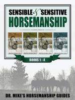 Sensible & Sensitive Horsemanship