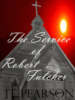The Service of Robert Fulcher
