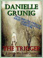 The Trigger-A Vampire Who Saved Christmas
