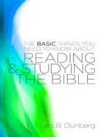The Basic Things You Need to Know About Reading and Studying The Bible
