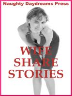 Wife Share Stories (Five Slut Wife Erotica Stories)