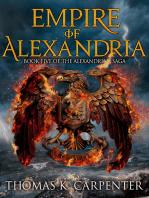 Empire of Alexandria (Alexandrian Saga #5)