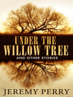 Under the Willow Tree and Other Stories