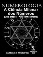 Numerologia - A Ciência Milenar dos Números (Guia prático - autoconhecimento)