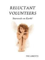 Reluctant Volunteers