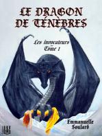 Le dragon de ténèbres (Les invocateurs - tome 1)