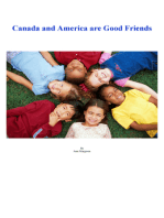 Canada and America are Good Friends
