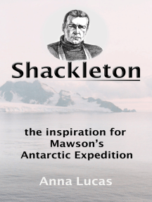 Shackleton: the inspiration for Mawson's Antarctic Expedition