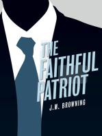 The Faithful Patriot
