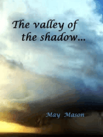 The Valley of the Shadow...