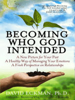 Becoming Who God Intended
