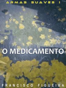O Medicamento