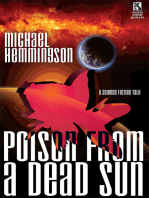 Poison from a Dead Sun