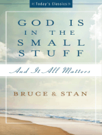 God Is in the Small Stuff