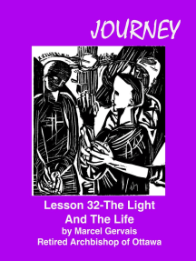 Journey Lesson 32 The Light And The Life