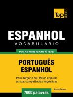 Vocabulário Português-Espanhol: 7000 palavras mais úteis
