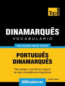 Vocabulário Português-Dinamarquês: 3000 palavras mais úteis