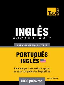 Vocabulário Português-Inglês americano: 5000 palavras mais úteis
