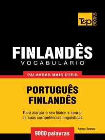 Vocabulário Português-Finlandês: 9000 palavras mais úteis