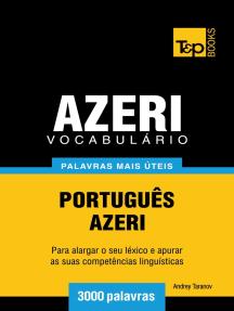 Vocabulário Português-Azeri: 3000 palavras mais úteis
