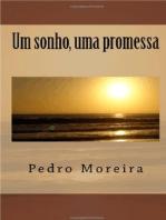 Um sonho, uma promessa