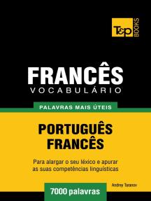 Vocabulário Português-Francês: 7000 palavras mais úteis