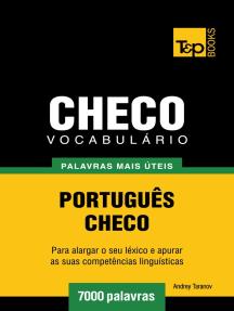 Vocabulário Português-Checo: 7000 palavras mais úteis
