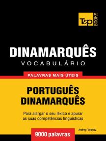 Vocabulário Português-Dinamarquês: 9000 palavras mais úteis