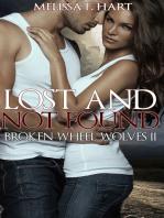 Lost and Not Found (Broken Wheel Wolves, Book 5) (Werewolf Romance)