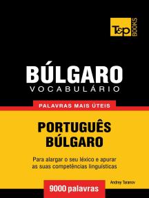 Vocabulário Português-Búlgaro: 9000 palavras mais úteis