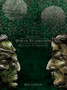 War of Retribution: Soliace Campaign