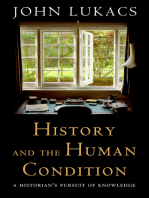 History and the Human Condition: A Historian's Pursuit of Knowledge