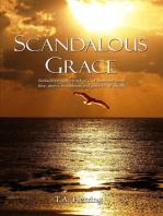 Scandalous Grace, 2nd Edition