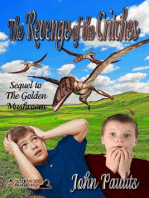 The Revenge of the Critches; Sequel to The Golden Mushroom