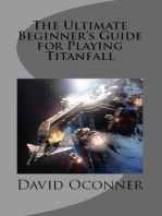 The Ultimate Beginner's Guide for Playing Titanfall