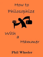 How To Philosophize With A Hammer