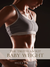 The Truth About Baby Weight
