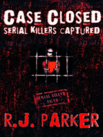 Case Closed Serial Killers Captured Ted Bundy, Jeffrey Dahmer and More.