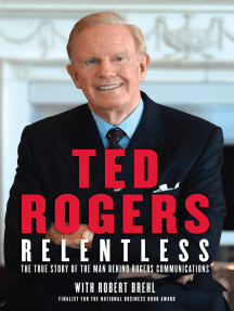 Relentless: The True Story of the Man Behind Rogers Communications