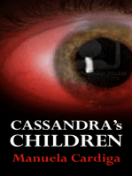 Cassandra's Children