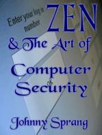 Zen and The Art of Computer Security