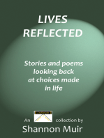 Lives Reflected