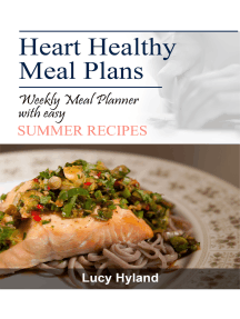 Heart Healthy Meal Plans: 7 days of summer goodness