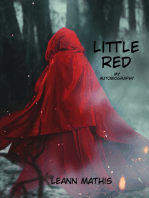 """Little Red"" An Autobiography"