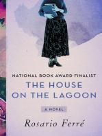 The House on the Lagoon: A Novel